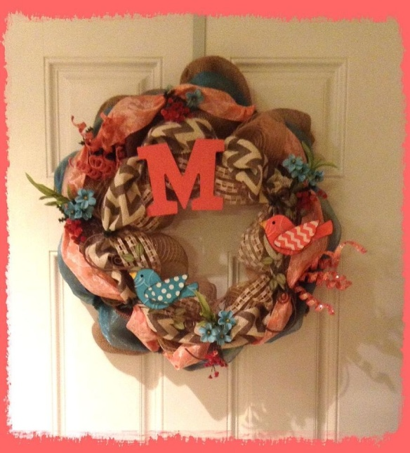 The newest wreath for momma's (Midge) door. Thanks Tara for beautiful job.